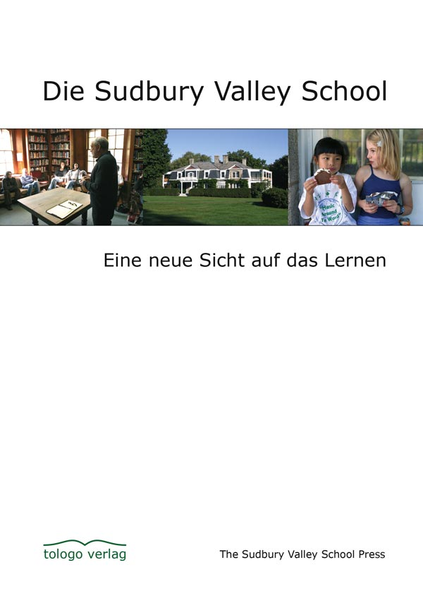Buchtitel: Die Sudbury Valley School